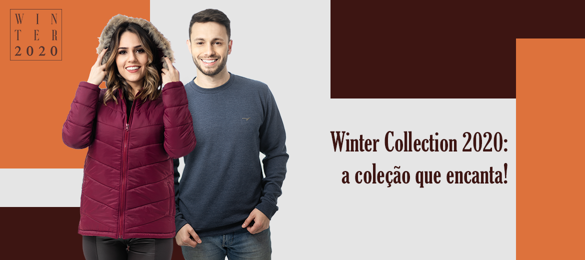 Winter Collection 2020: a coleção que encanta!