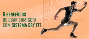 6 benefícios de usar camiseta com sistema Dry Fit